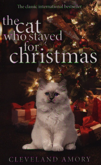 Amory C. The Cat Who Stayed for Christmas the salmon who dared to leap higher
