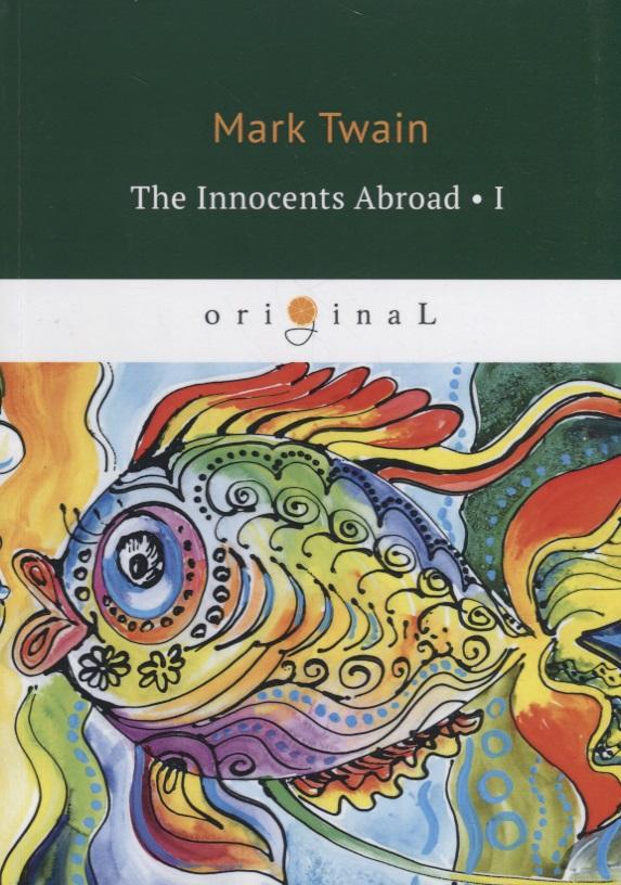 Twain M. The Innocents Abroad. Part I kareem morsy fish parasites part i