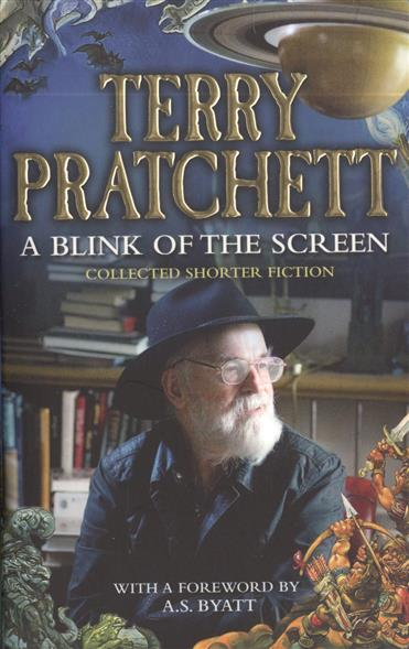Pratchett T. A Blink of the Screen terry pratchett unseen academicals