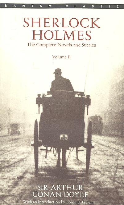 Doyle A. Sherlock Holmes The Complete Novels and Stories Vol.2 vitaly mushkin erotic stories top ten