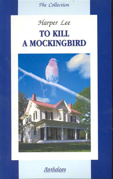 tokill a mocking bird