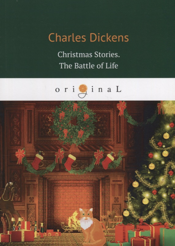 Dickens C. Christmas Stories. The Battle of Life