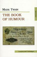 Twain M. Twain The book of Humour the signet classic book of mark twain s short stories