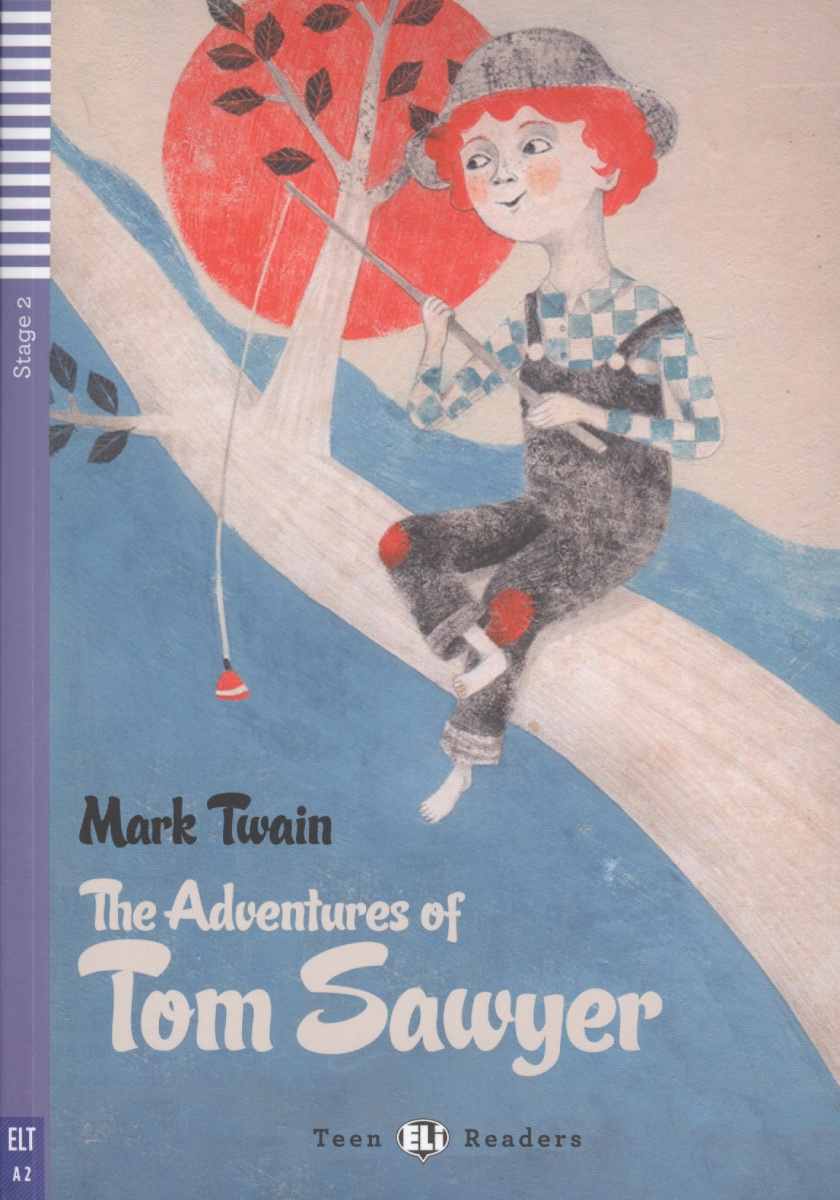 Twain M. The Adventures of Tom Sawyer. Stage 2 (+CD) twain mark the adventures of tom sawer приключения тома сойера роман на англ яз