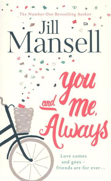Mansell J. You And Me, Always подвесная люстра aurelia odeon light 1237401