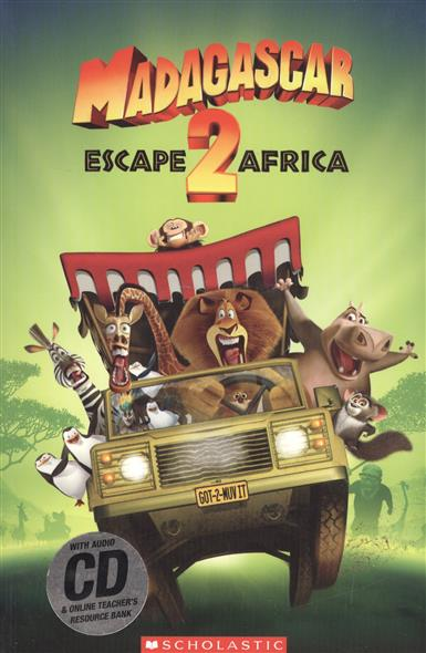 купить Gray C. (edit.) Madagascar 2: escape to Africa. Level 2 (+CD) дешево
