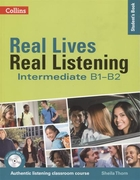 Real Lives, Real Listening:Elementary Student's Book B1-B2 (+MP3)