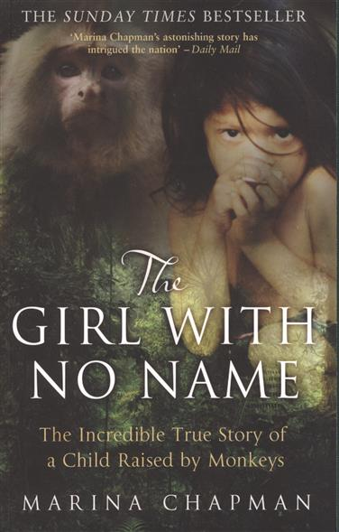 Chapman M. The Girl With No Name the girl with all the gifts