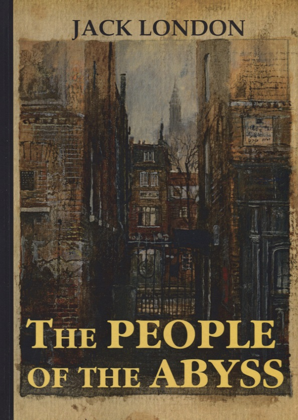 London J. The People of the Abyss