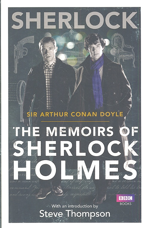 Doyle A. Sherlock: The Memoirs of Sherlock Holmes dayle a c the adventures of sherlock holmes рассказы на английском языке