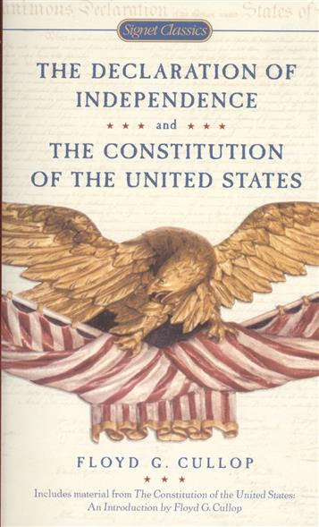 Cullop F. The Declaration of Independence and The Constitution of the United States of America the constitution of the united kingdom a contextual analysis