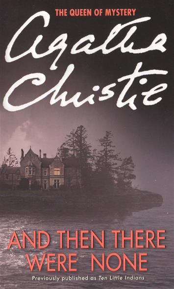 Christie A. And Then There Were None and then there were none