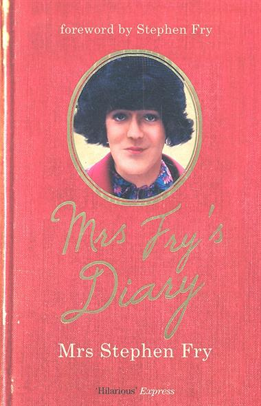 Mrs Fry`s Diary