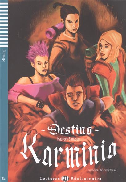 Destino Karminia. Nivel 3 (+CD)