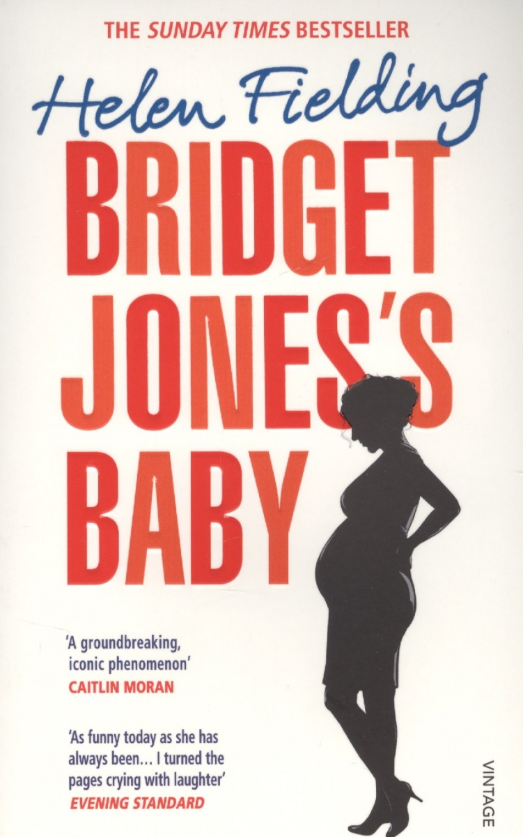 Fielding H. Bridget Jones's Baby: The Diaries