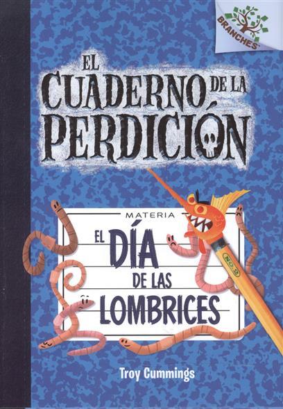 Cummings T. El Dia de las Lombrices цена и фото