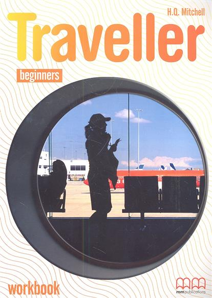 Mitchell H. Traveller Beginners Workbook + CD laser a1 workbook without key cd