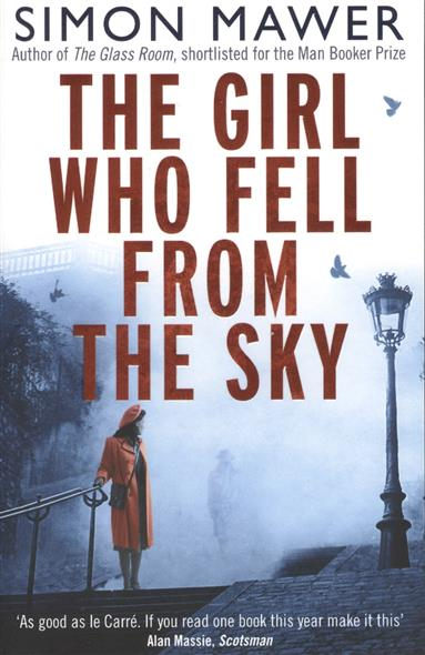 Mawer S. The Girl Who Fell from the Sky who s who who s who брюки sf 125335