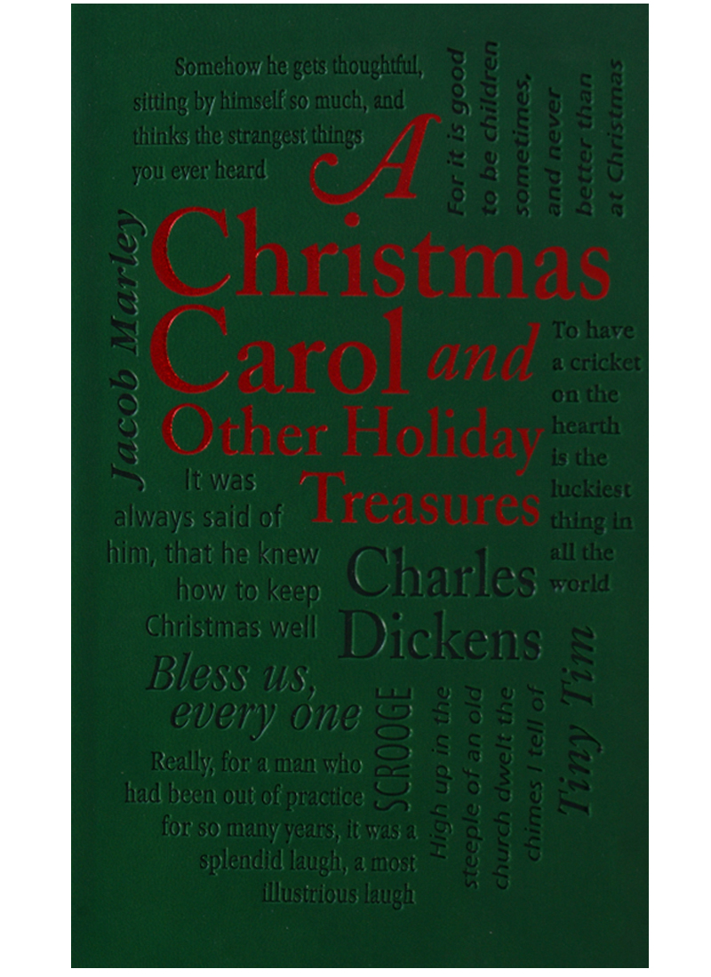 Dickens C. A Christmas Carol: And Other Holiday Treasures  ISBN: 9781607109440 dickens c a christmas carol level 4 книга для чтения