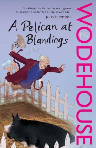 Wodehouse P. A Palican at Blandinds wodehouse p piccadilly jim