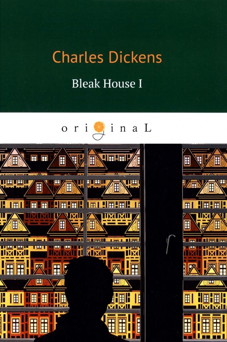Dickens C. Bleak House I цена и фото