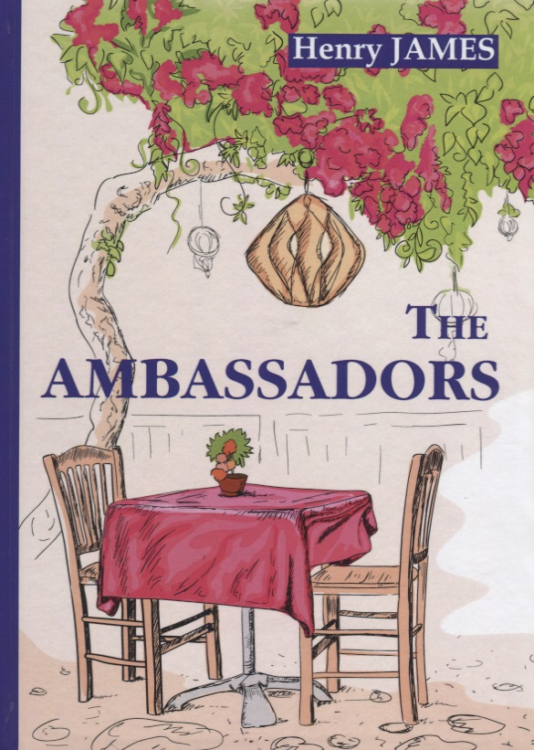 James H. The Ambassadors (Книга на английском языке) dobrovolsky v guidebook the hermitage путеводитель эрмитаж на английском языке