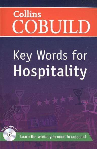 Key Words for Hospitality (+CD) hospitality business учебное пособие