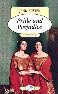 Austen J. Austen Pride and Prejudice / Гордость и предубеждение austen j pride and prejudice