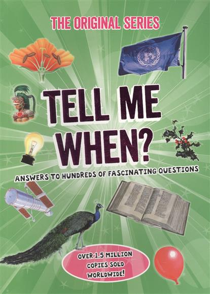 Tell Me When? ISBN: 9780753728062 tell me who