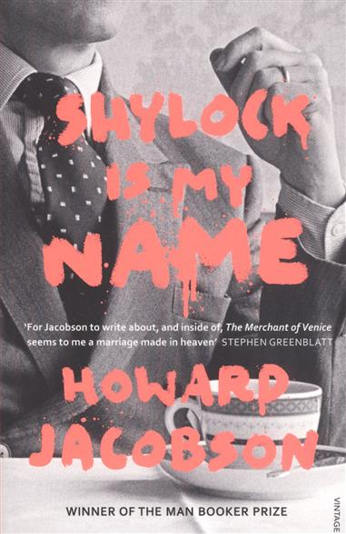 Jacobson H. Shylock is My Name my name is leon