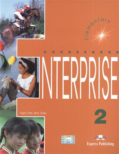 Evans V., Dooley J. Enterprise 2. Course Book. Elementary. Учебник speakout elementary flexi course book 2 2 cd rom
