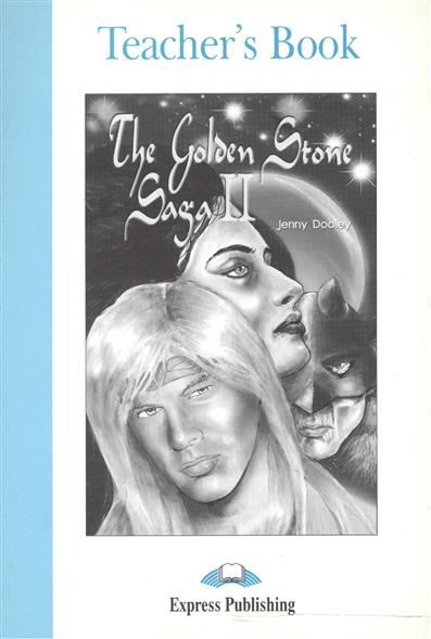 Dooley J. The Golden Stone Saga II. Teacher's Book ISBN: 1843250543 guin saga manga book two