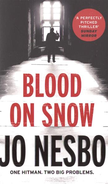 Nesbo J. Blood on Snow nesbo j the snowman