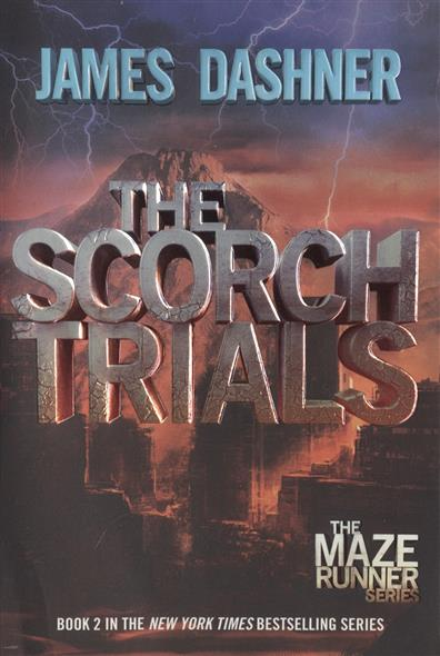 Dashner J. The Scorch Trials dashner james mortality doctrine the rule of thoughts book 2 dashner james