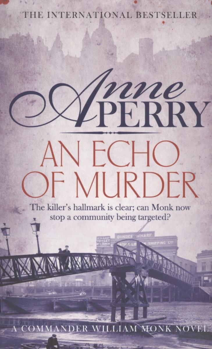 Perry A. An Echo of Murder полусапожки echo of hollywood