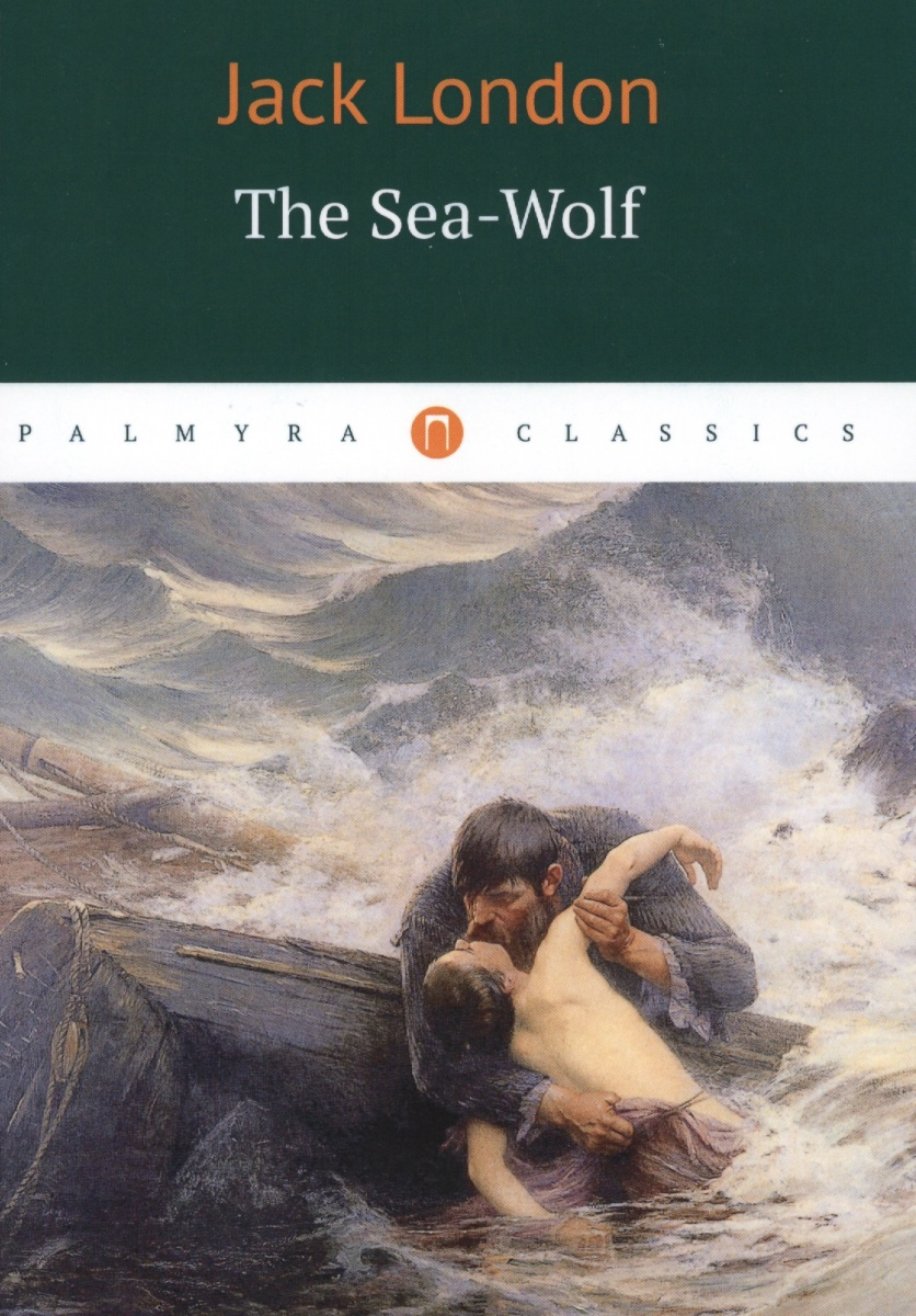 London J. The Sea-Wolf ISBN: 9785521001828