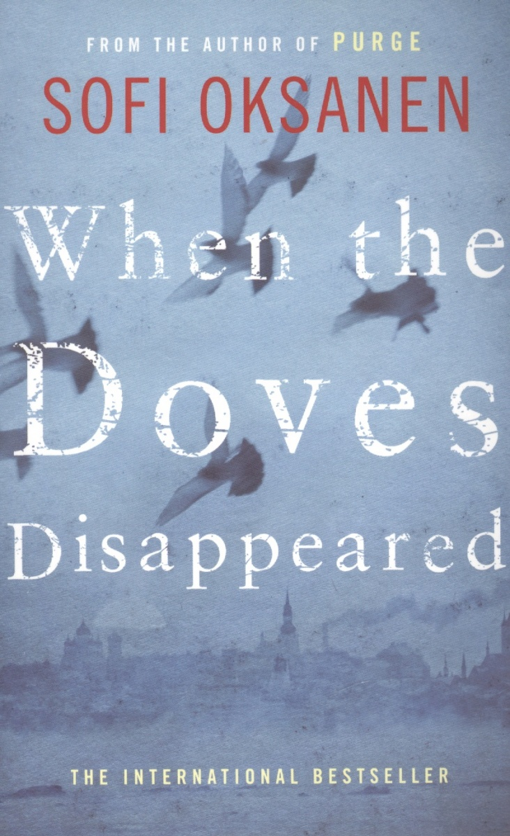 Oksanen S. When the Doves Disappeared keeper of the doves