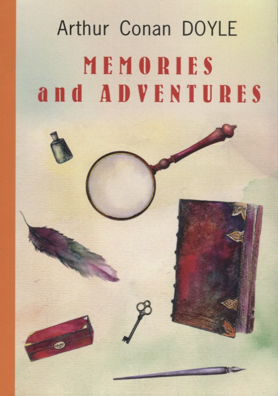 Doyle A. Memories and Adventures memories and adventures