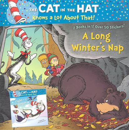 The Cat in the Hat... A Long Winter's Nap