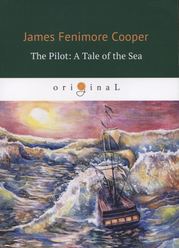 Cooper J. The Pilot: A Tale of the Sea the handmaid s tale
