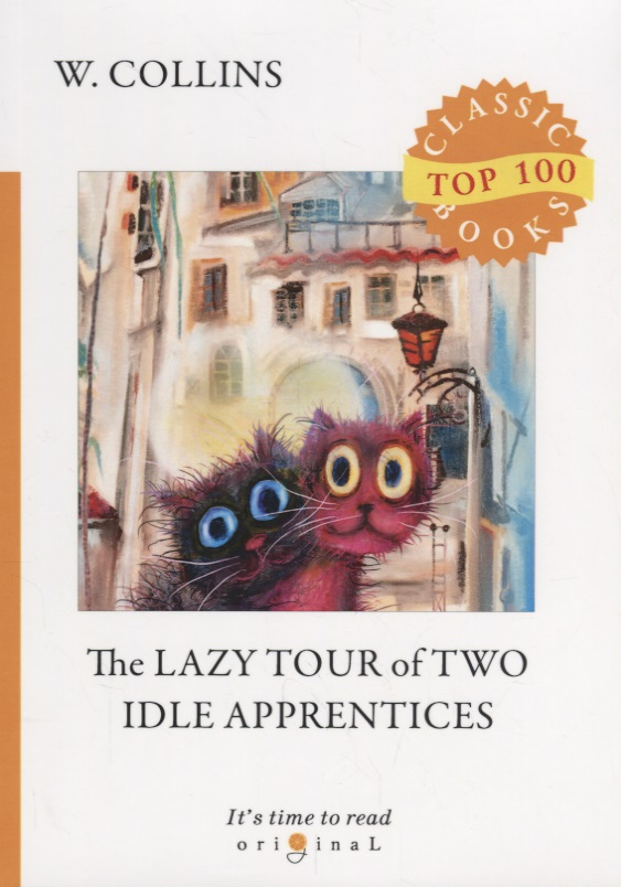 Collins W. The Lazy Tour of Two Idle Apprentices ISBN: 9785521075812 collins w the two destinies