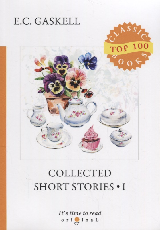 Gaskell E. Collected Short Stories I collected stories