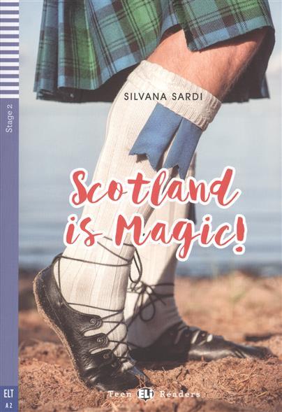 Sardi S. Scotland is Magic! Stage 2 ingrid szu ying chen reading w scott s picturesque scotland