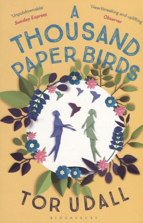 Udall T. A Thousand Paper Birds сумка a thousand step sand a270 2015