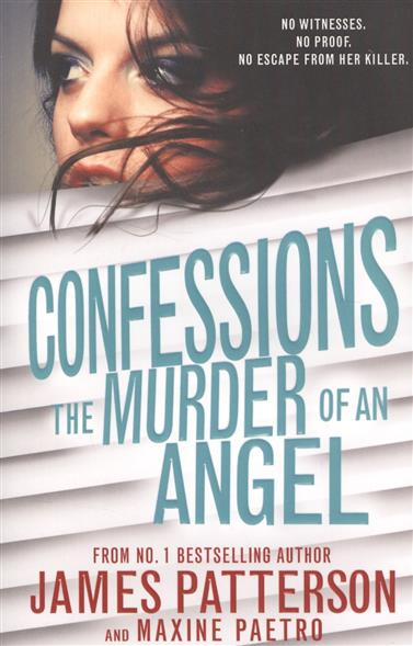 Patterson J., Paetro M. Confessions the murder of an Angel the murder wall