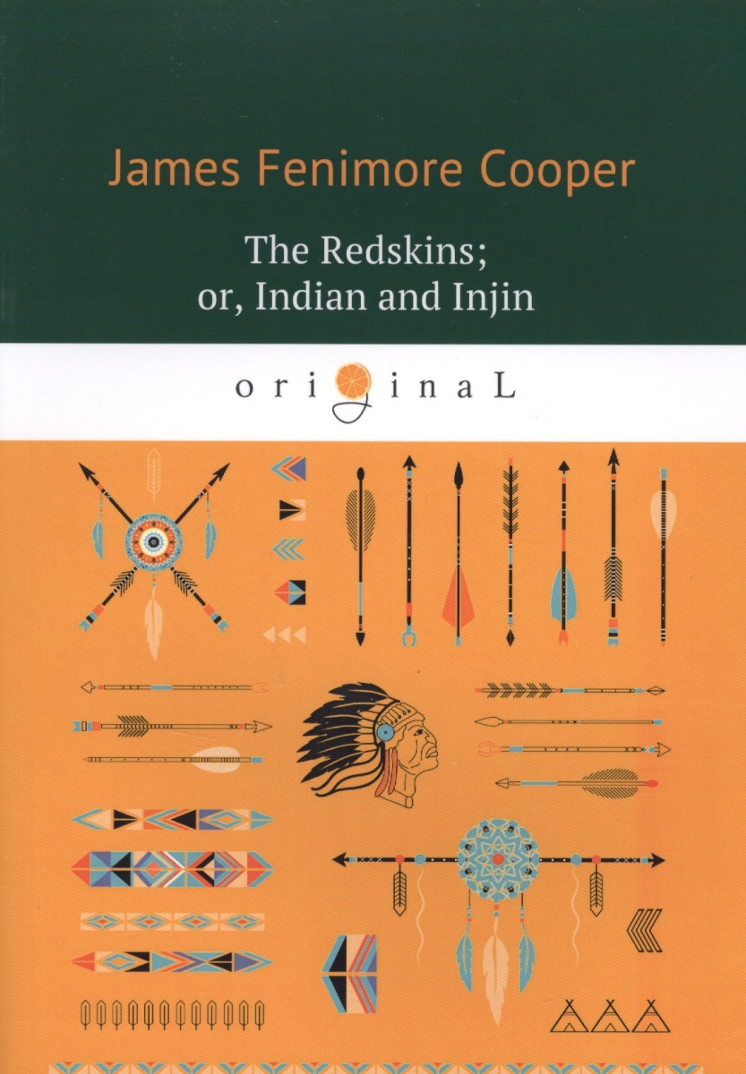 Cooper J. The Redskins or, Indian and Injin cooper j the red rover