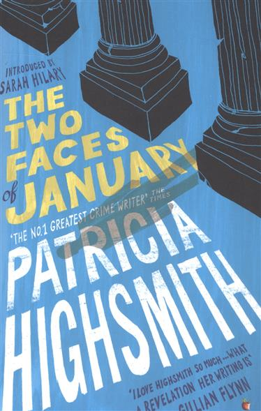 Highsmith P. The Two Faces of January  highsmith p found in the street