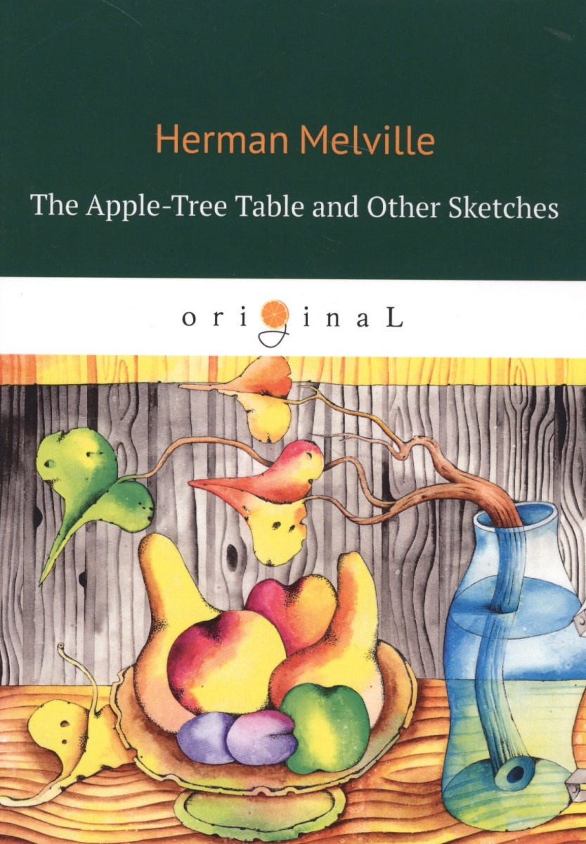 Melville H. The Apple-Tree Table and Other Sketches sketches in lavender blue and green