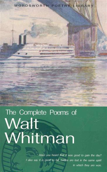 The Cоmplete Poems of Walt Whitman