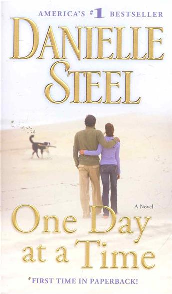 Steel D. One Day at a Time one dog at a time